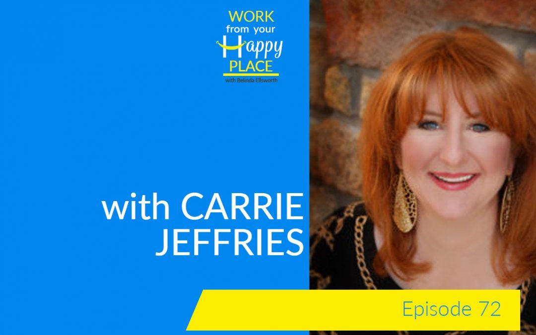 Episode 72 – Carrie Jeffries