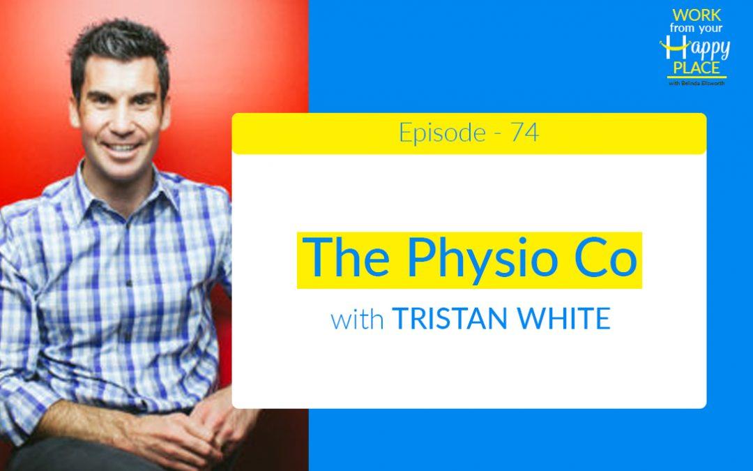 Episode 74 – Tristan White – The Physio Co