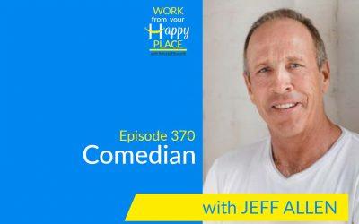 Episode 370 – Jeff Allen – Comedian